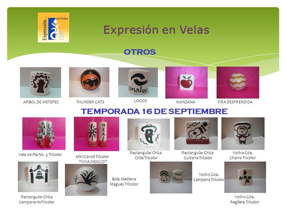 TEMPORADA 16 DE SEPTIEMBRE Vela de ñla No.