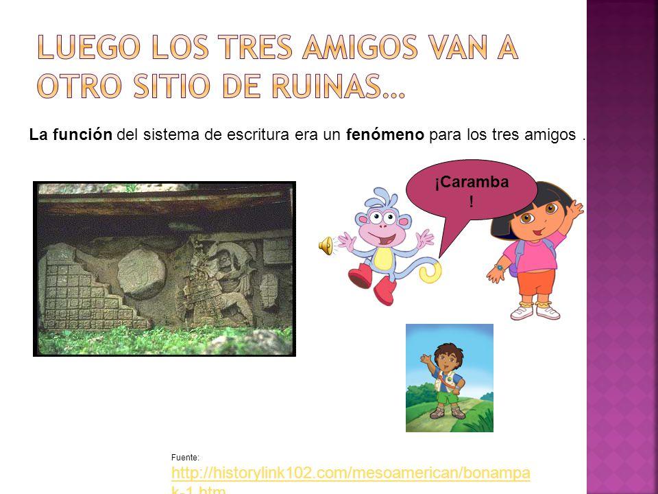 Fuente: http://historylink102.com/mesoamerican/bonampa k-1.htm Excavan y encuentran una evidencia de que esta civilización tenían un sistema de escritura.