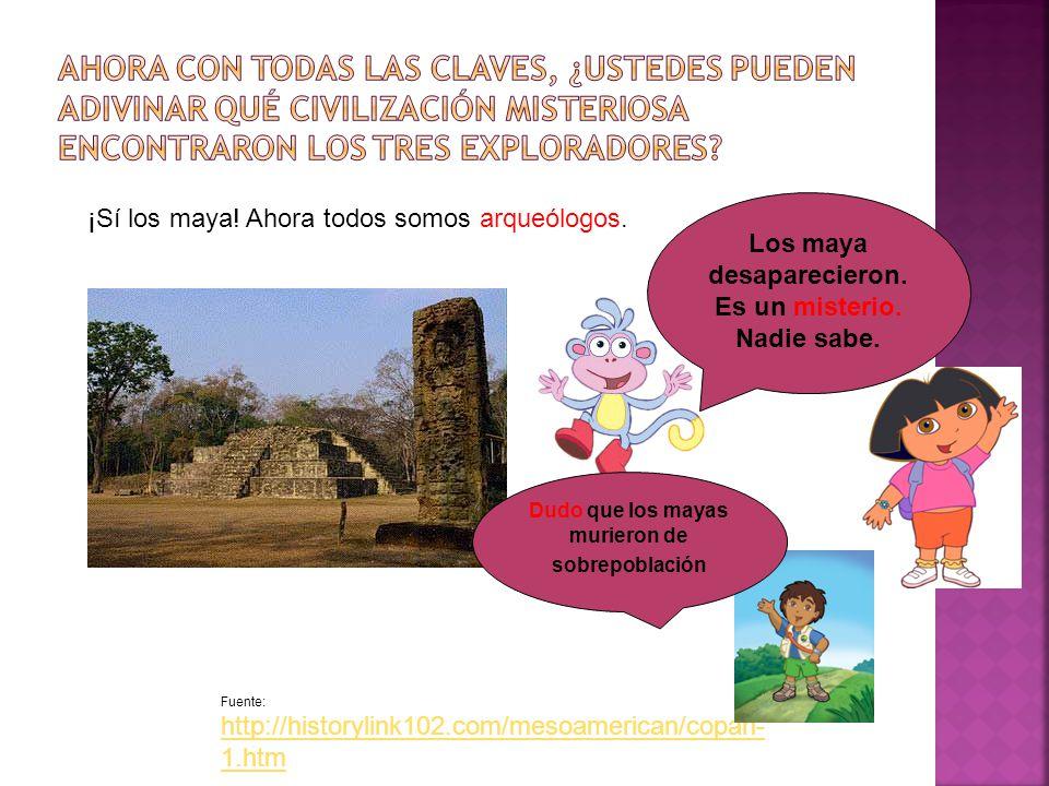 Fuente: http://historylink102.com/mesoamerican/bonampa k-1.htm La función del sistema de escritura era un fenómeno para los tres amigos.