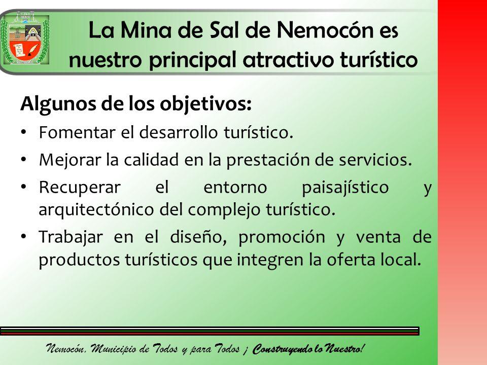 Nemocón, Municipio de Todos y para Todos ¡ Construyendo lo Nuestro.