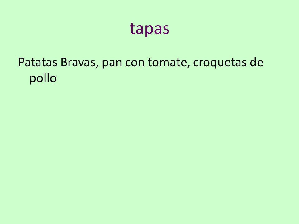 tapas Patatas Bravas, pan con tomate, croquetas de pollo