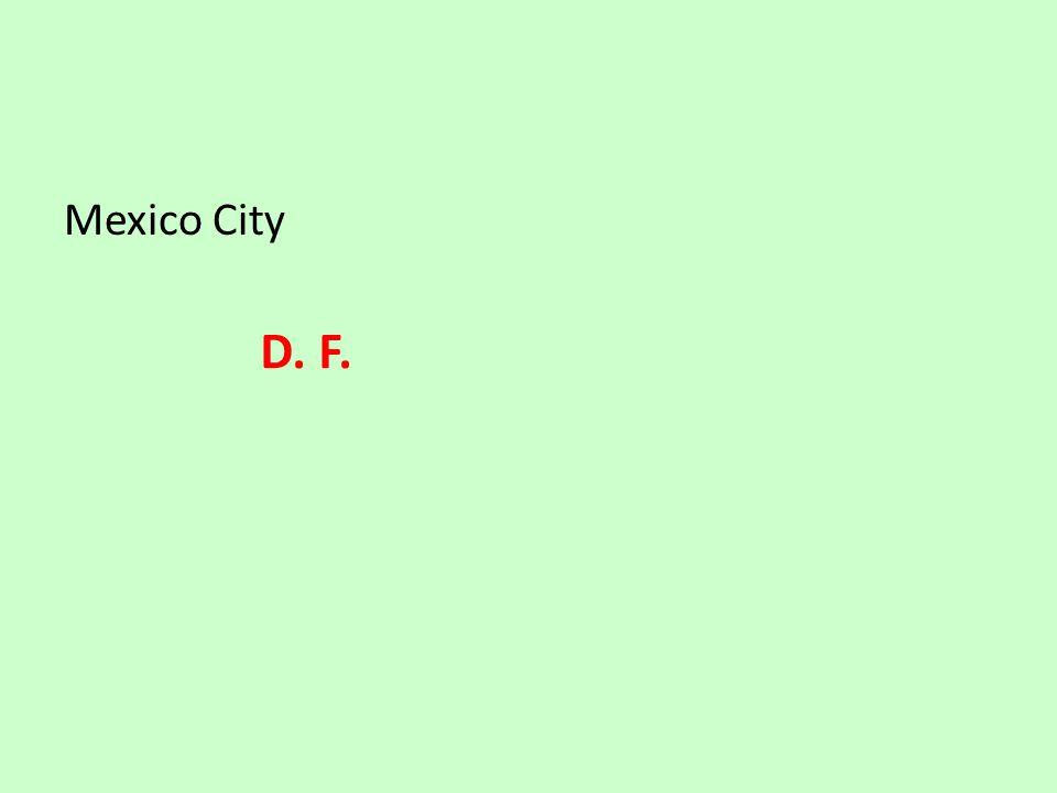 Mexico City D. F.