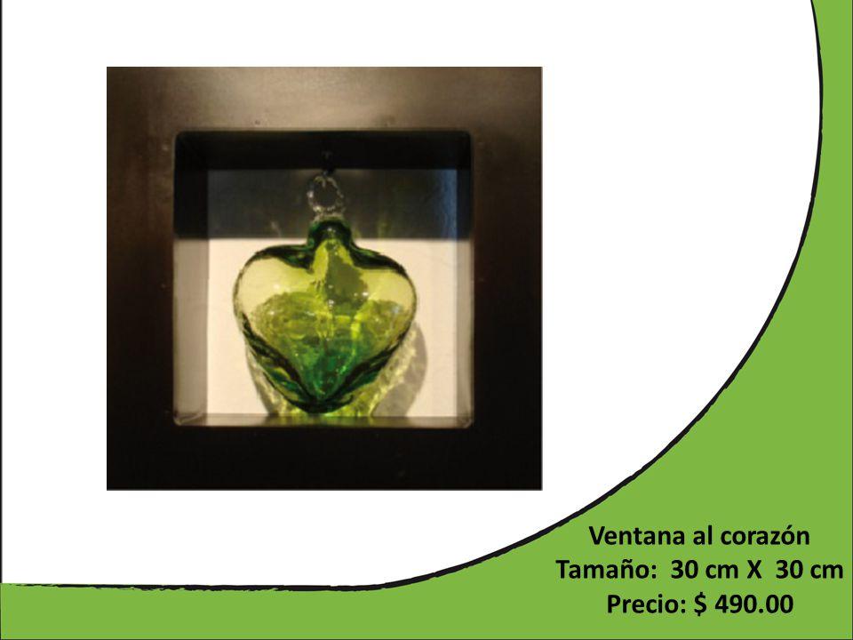 Ventana al corazón Tamaño: 30 cm X 30 cm Precio: $ 490.00