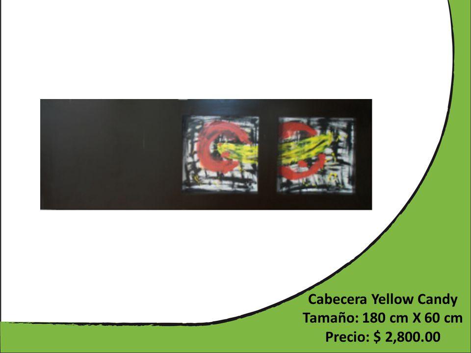 Cabecera Yellow Candy Tamaño: 180 cm X 60 cm Precio: $ 2,800.00