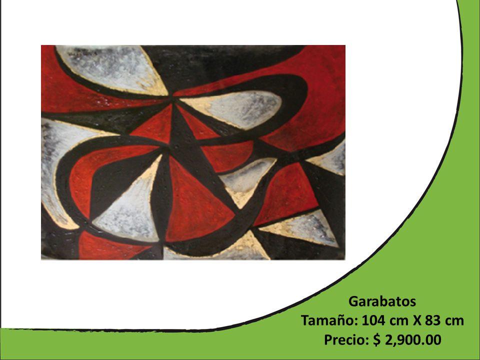 Garabatos Tamaño: 104 cm X 83 cm Precio: $ 2,900.00