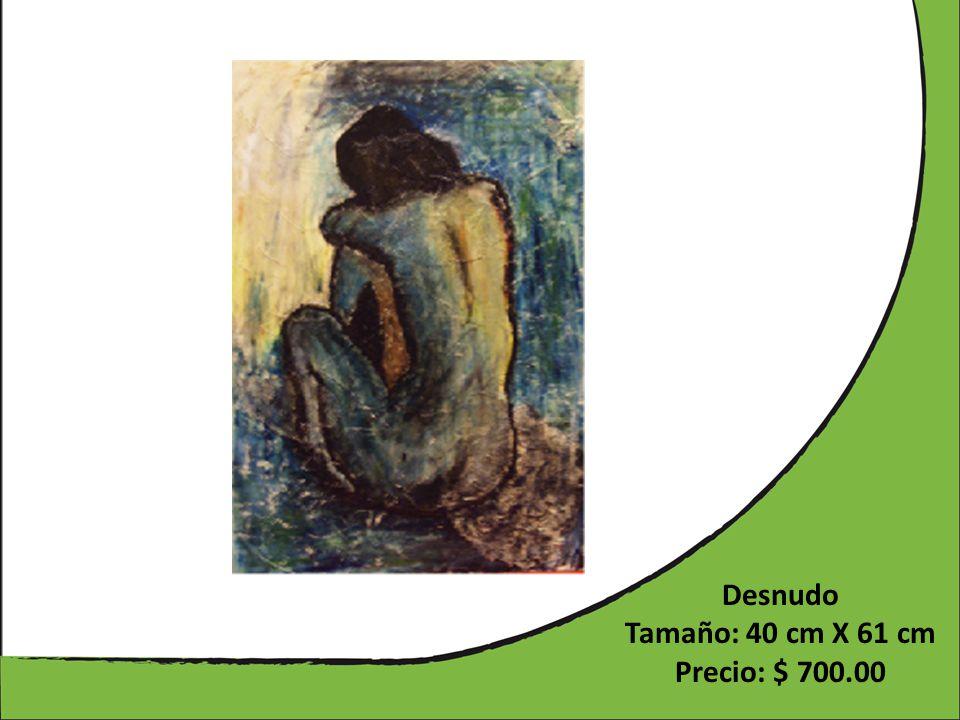 Desnudo Tamaño: 40 cm X 61 cm Precio: $ 700.00