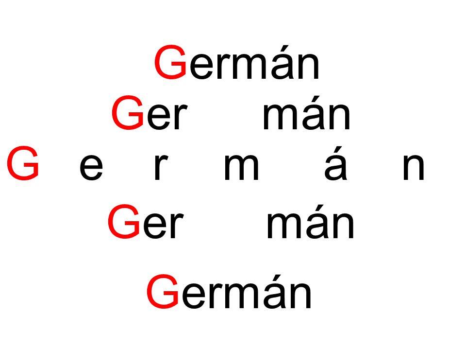 Germán Germán G e rmán Germán Germán