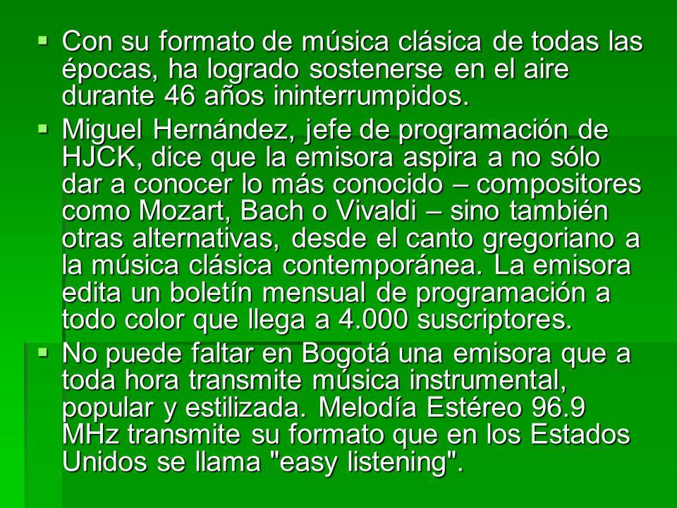  En cuanto a la FM, en Bogotá hay equilibrio numérico entre las emisoras de formato tropical y de la línea juvenil que incluye rock y pop.