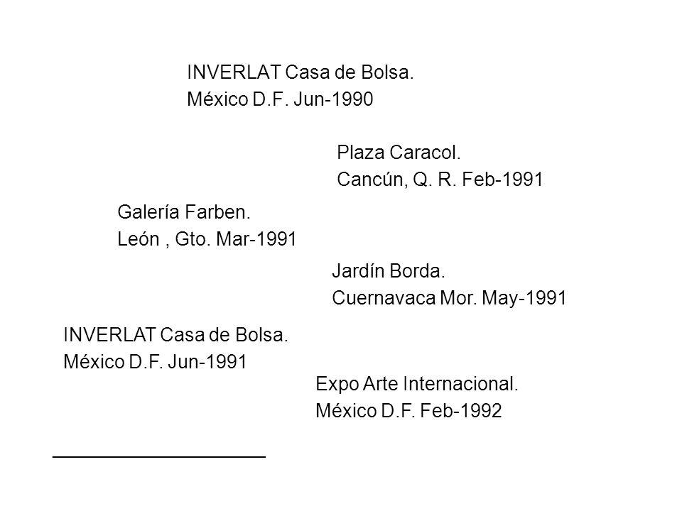 INVERLAT Casa de Bolsa. México D.F. Jun-1990 Plaza Caracol.