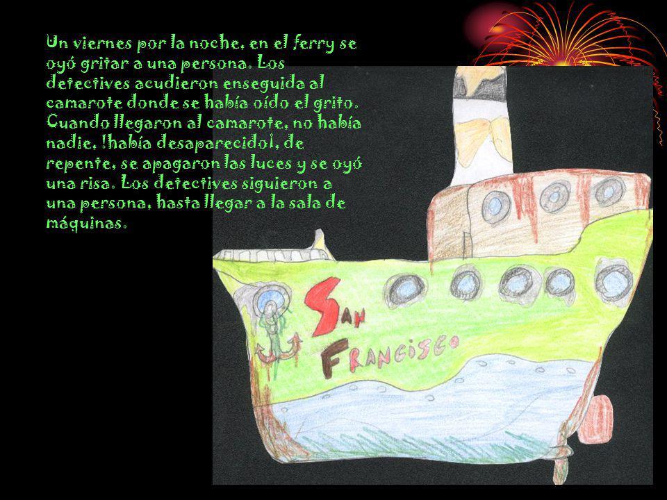 Érase una vez dos detectives llamados Víctor y Julián que se iban a tomar unas vacaciones en un ferry.