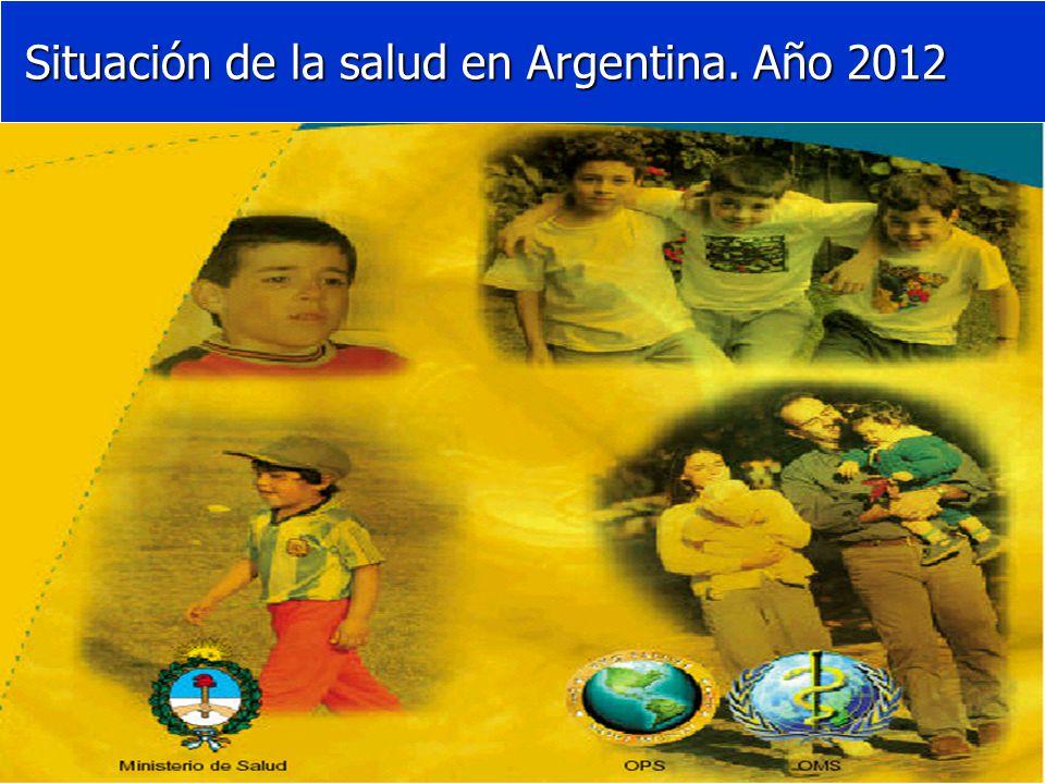 Situación de la salud en Argentina. Año 2012 Situación de la salud en Argentina. Año 2012