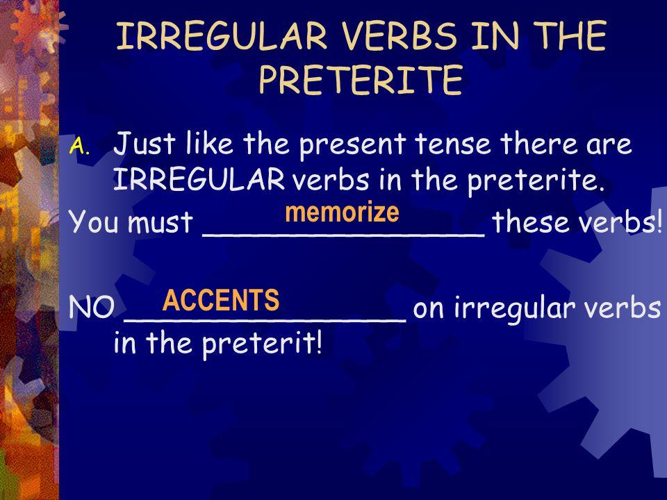 Unos Irregulares Ser, Ir, Dar, y Ver