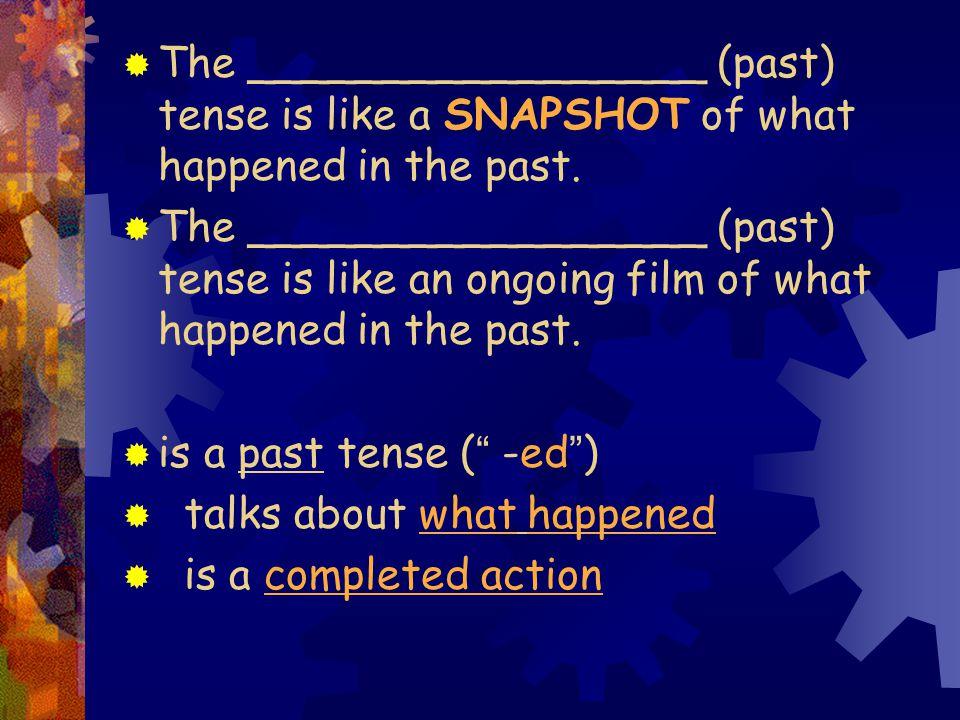 2 El Pretérito: There are ____ past tenses in Spanish.
