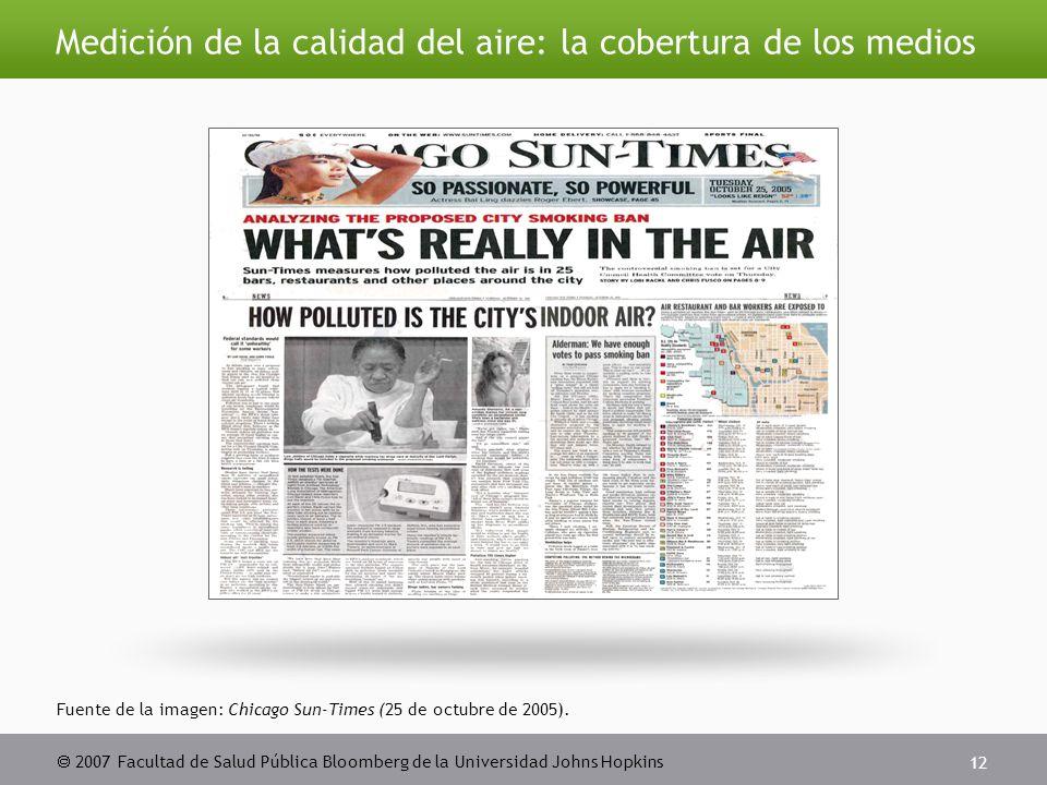  2007 Facultad de Salud Pública Bloomberg de la Universidad Johns Hopkins 12 Fuente de la imagen: Chicago Sun-Times (25 de octubre de 2005).