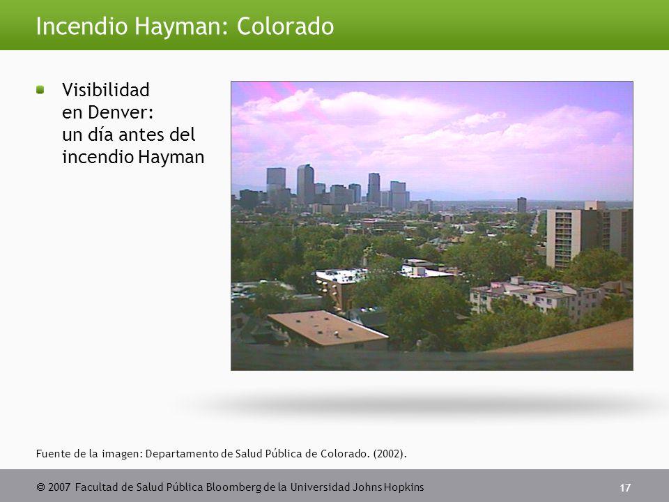 2007 Facultad de Salud Pública Bloomberg de la Universidad Johns Hopkins 17 Fuente de la imagen: Departamento de Salud Pública de Colorado.