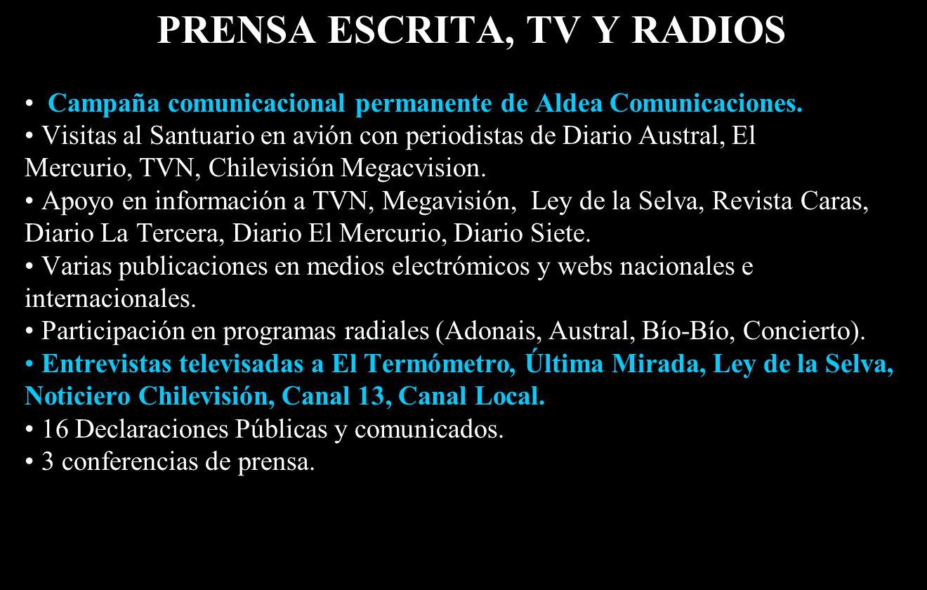 PRENSA ESCRITA, TV Y RADIOS Campaña comunicacional permanente de Aldea Comunicaciones.