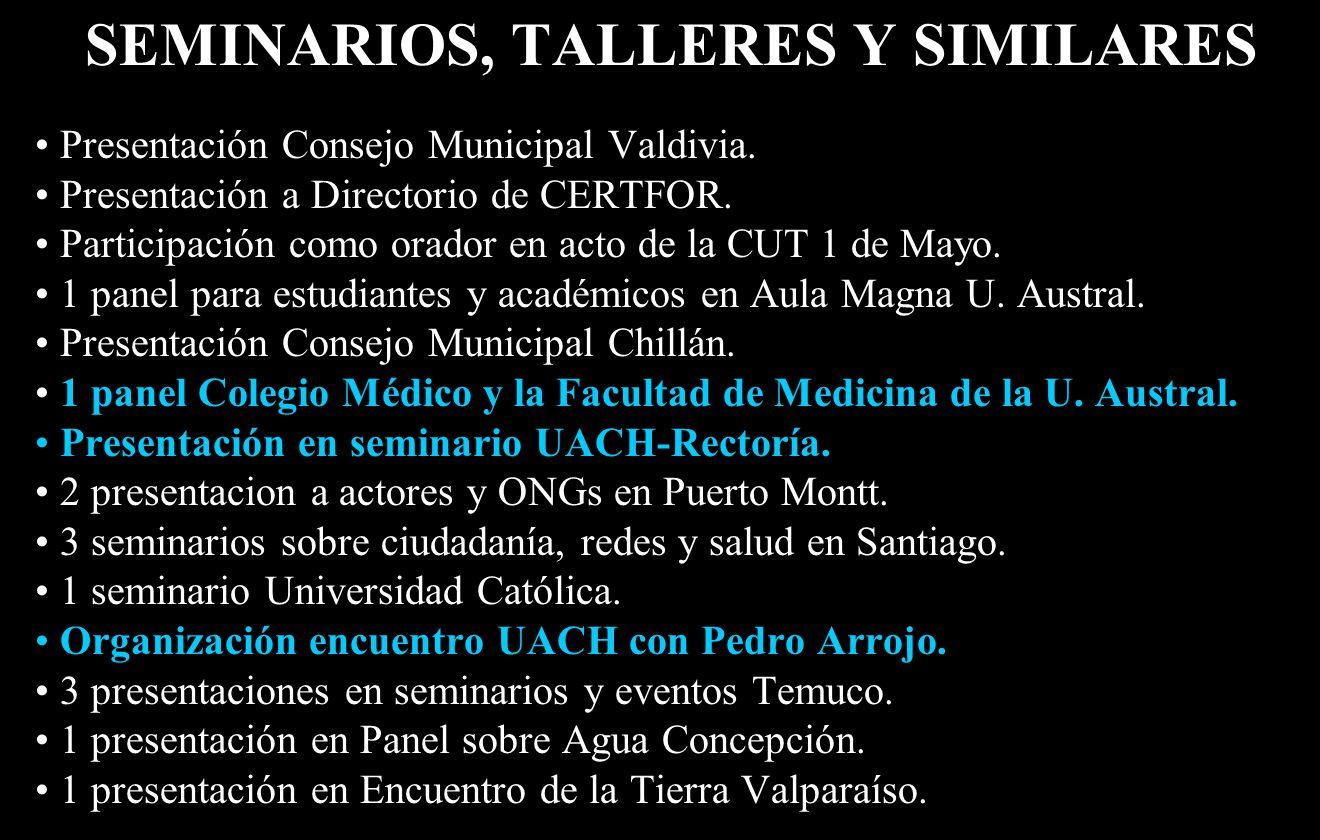 SEMINARIOS, TALLERES Y SIMILARES Presentación Consejo Municipal Valdivia.