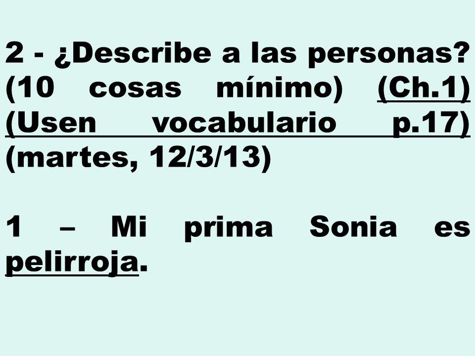 2 - ¿Describe a las personas.