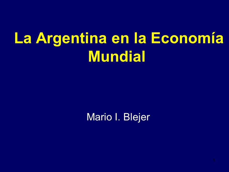 11 La Argentina en la Economía Mundial Mario I. Blejer
