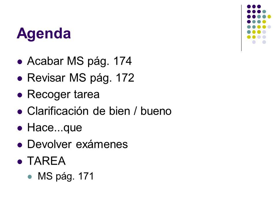 Agenda Acabar MS pág. 174 Revisar MS pág.