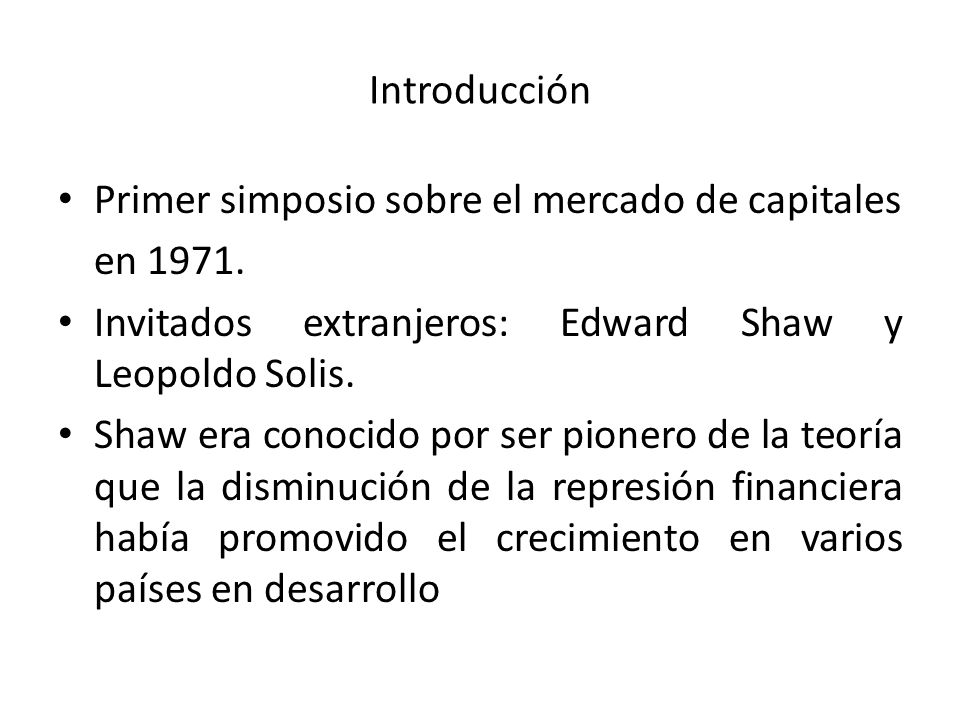 Introducción Primer simposio sobre el mercado de capitales en 1971.