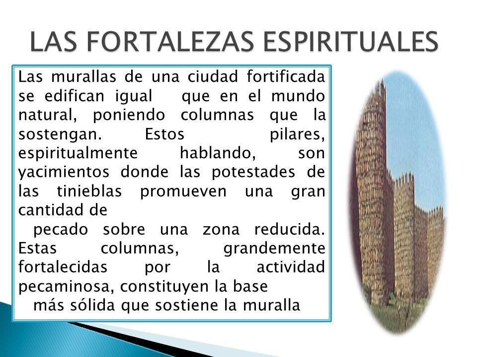 Las murallas de una ciudad fortificada se edifican igual que en el mundo natural, poniendo columnas que la sostengan.