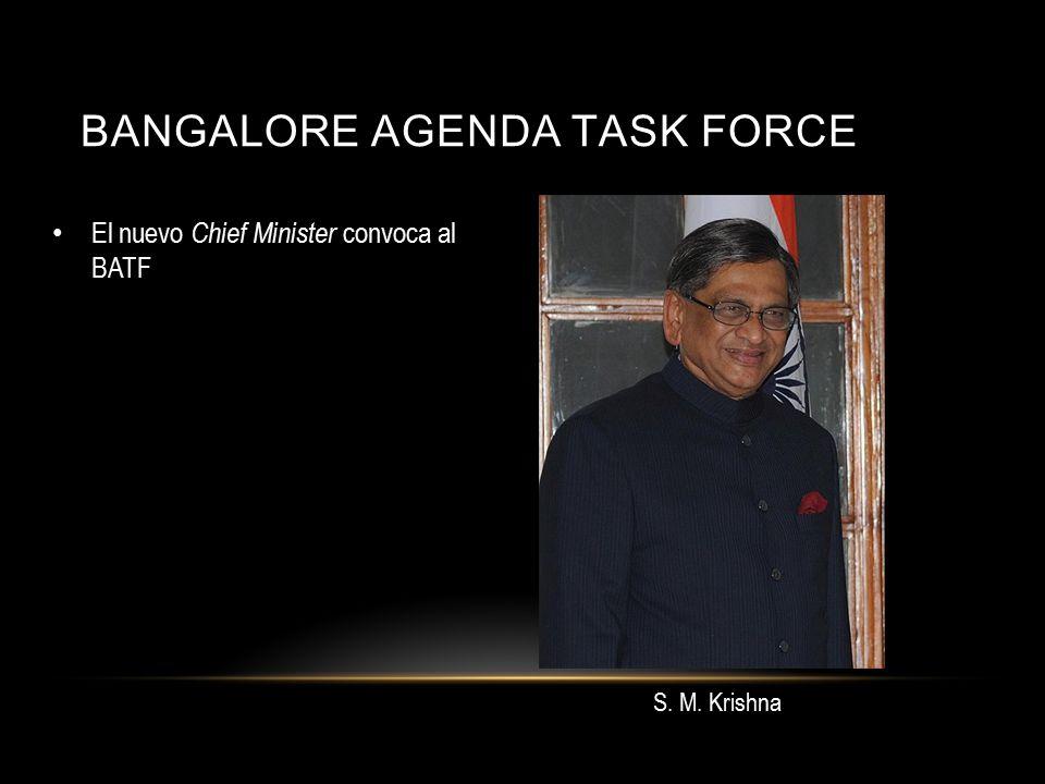 BANGALORE AGENDA TASK FORCE El nuevo Chief Minister convoca al BATF S. M. Krishna