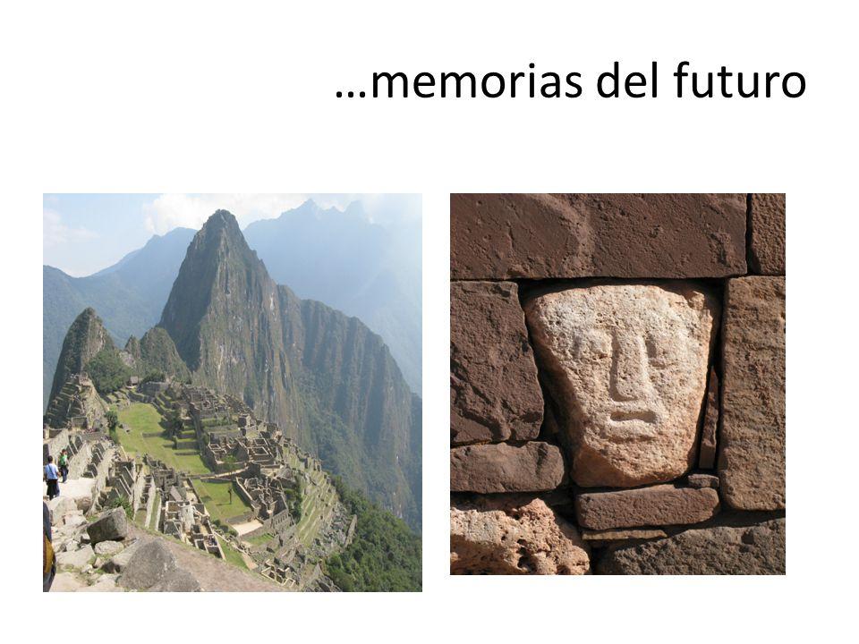…memorias del futuro
