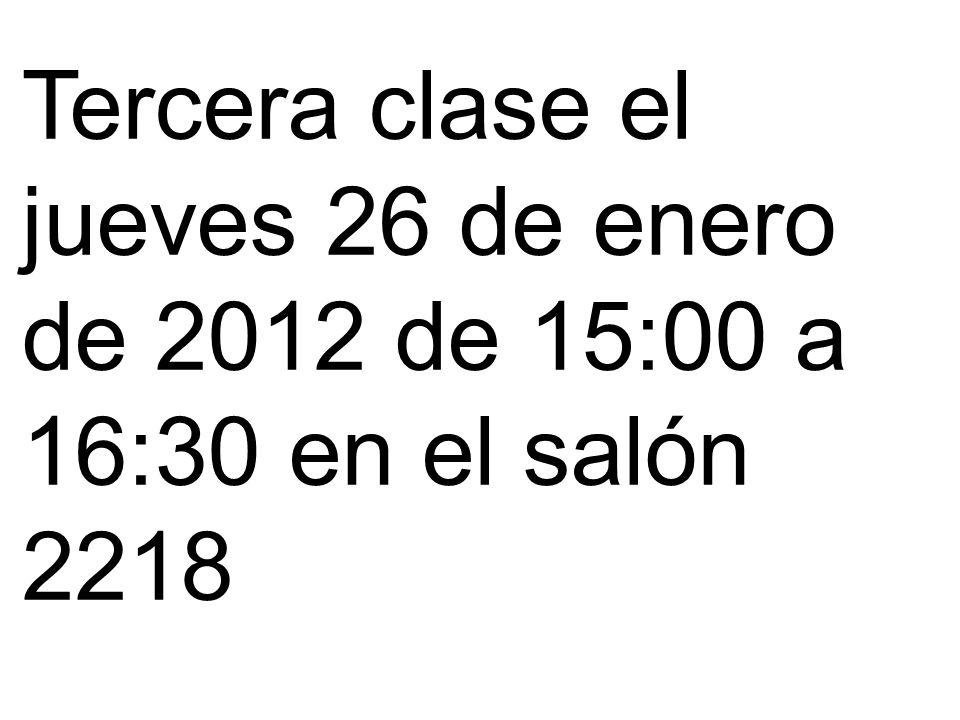 Hasta aquí llegue en la segunda clase el martes 24 de enero de 2012 de 15:00 a 16:30 en el salón 2218.