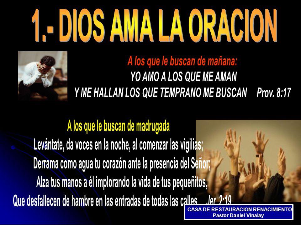 CASA DE RESTAURACION RENACIMIENTO Pastor Daniel Vinalay CASA DE RESTAURACION RENACIMIENTO Pastor Daniel Vinalay