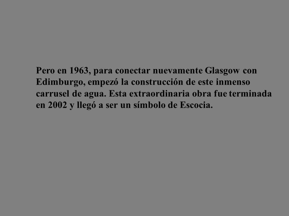 Pero en 1963, para conectar nuevamente Glasgow con Edimburgo, empezó la construcción de este inmenso carrusel de agua.