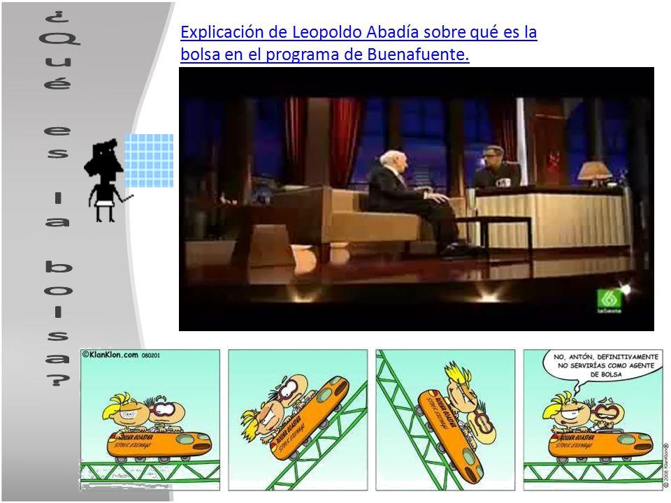 Explicación de Leopoldo Abadía sobre qué es la bolsa en el programa de Buenafuente.