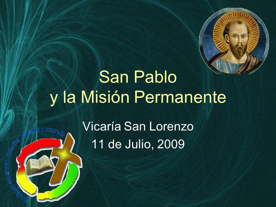 San Pablo y la Misión Permanente Vicaría San Lorenzo 11 de Julio, 2009