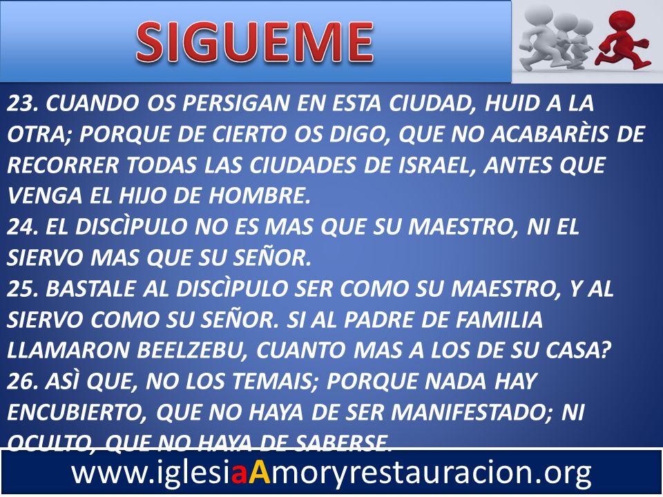www.iglesiaAmoryrestauracion.org 23.
