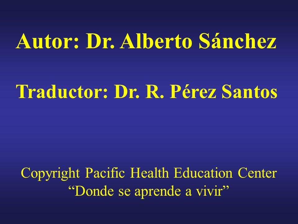 Autor: Dr. Alberto Sánchez Traductor: Dr. R.
