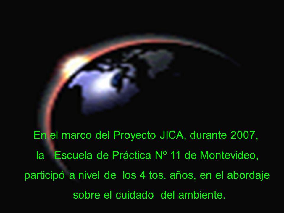 En el marco del Proyecto JICA, durante 2007, la Escuela de Práctica Nº 11 de Montevideo, participó a nivel de los 4 tos.