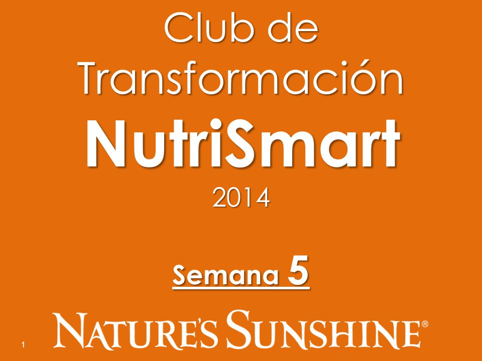 1 Club de Transformación NutriSmart2014 Semana 5