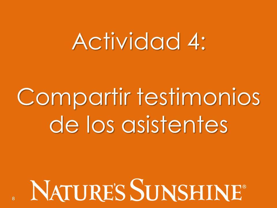 8 Actividad 4: Compartir testimonios de los asistentes