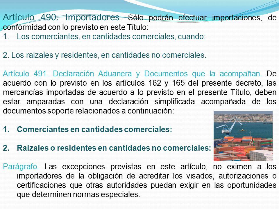 Artículo 490. Importadores.