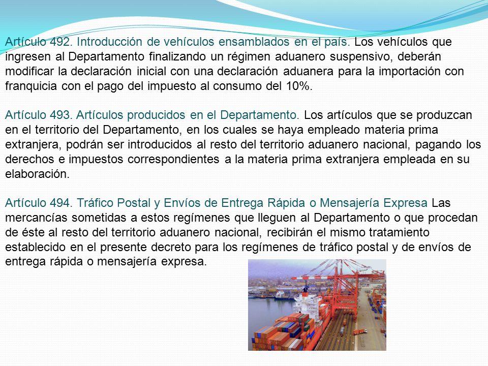 Artículo 492. Introducción de vehículos ensamblados en el país.