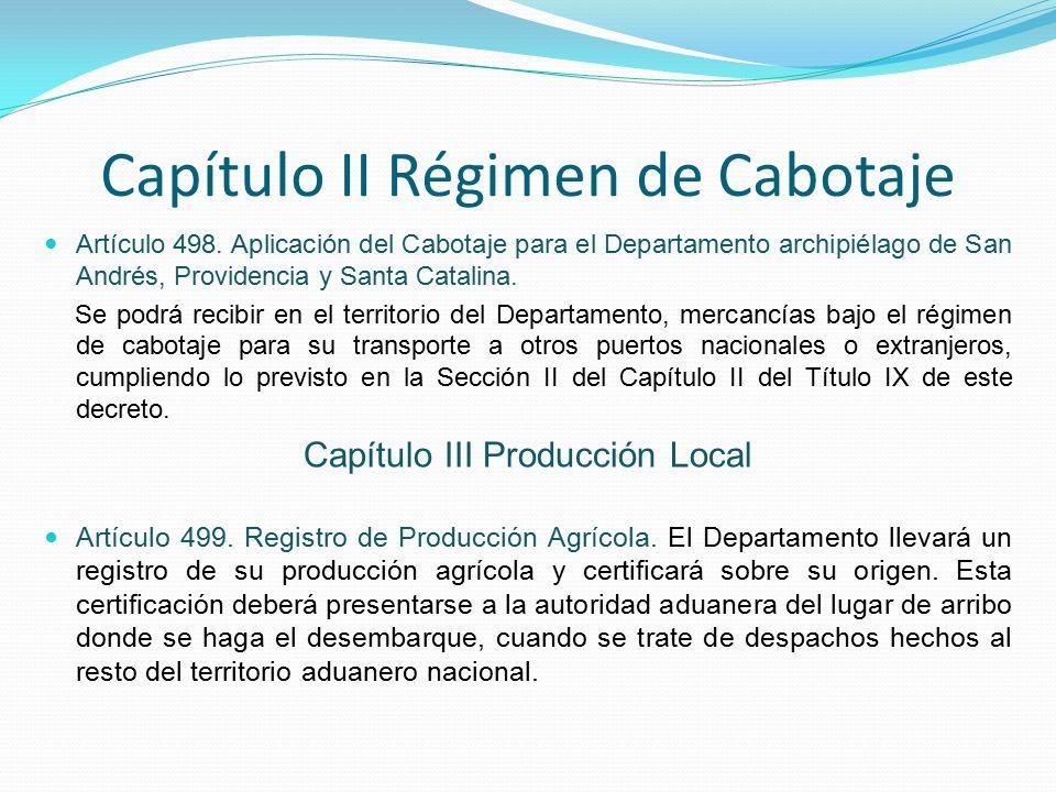 Capítulo II Régimen de Cabotaje Artículo 498.