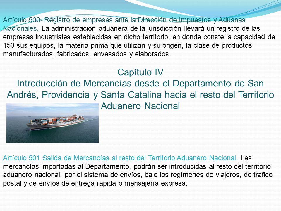 Artículo 500. Registro de empresas ante la Dirección de Impuestos y Aduanas Nacionales.