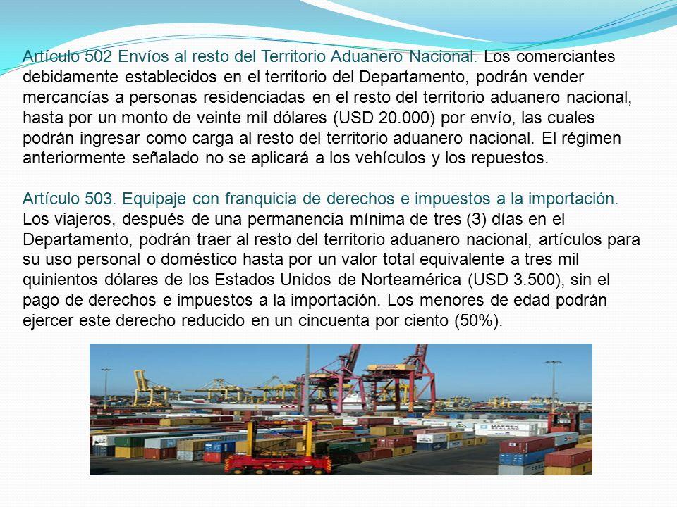Artículo 502 Envíos al resto del Territorio Aduanero Nacional.