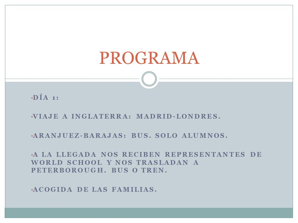 DÍA 1: VIAJE A INGLATERRA: MADRID-LONDRES. ARANJUEZ-BARAJAS: BUS.