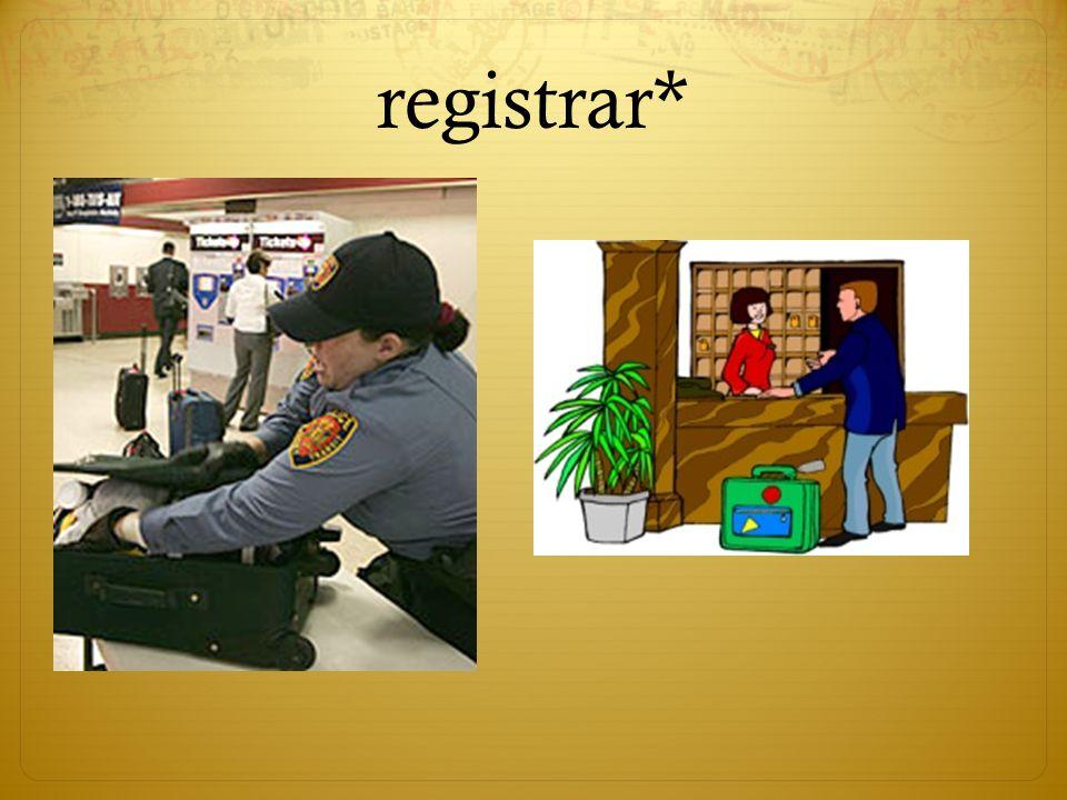 registrar*