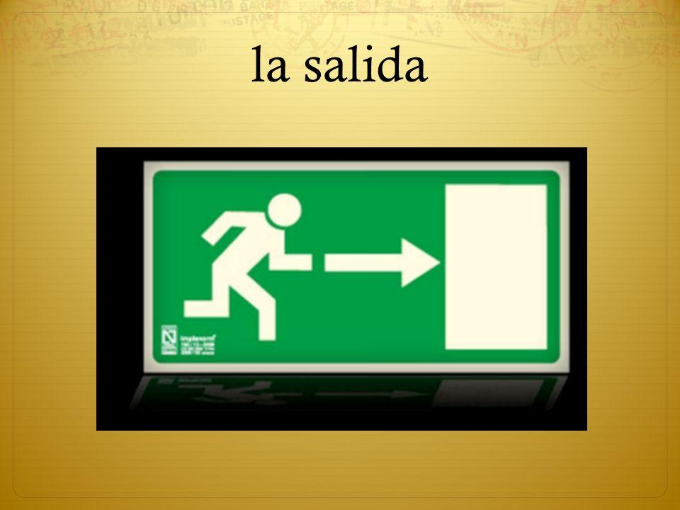 la salida