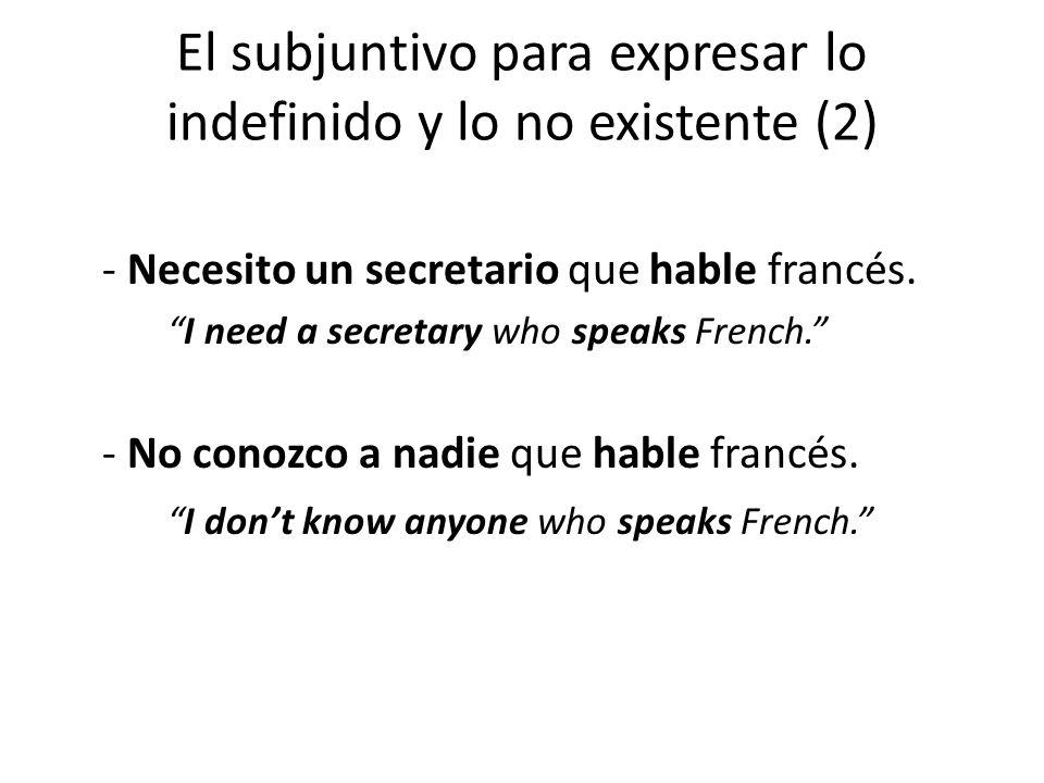 - Necesito un secretario que hable francés.