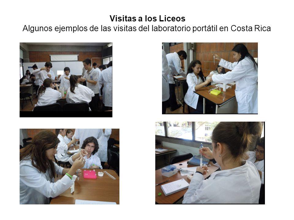 Visitas a los Liceos Algunos ejemplos de las visitas del laboratorio portátil en Costa Rica