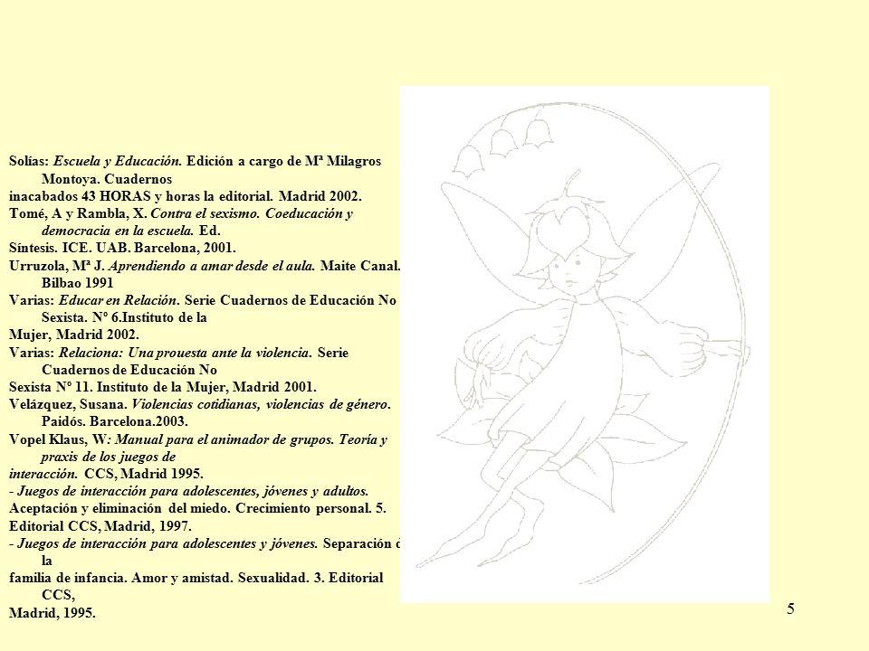 5 Solías: Escuela y Educación. Edición a cargo de Mª Milagros Montoya.