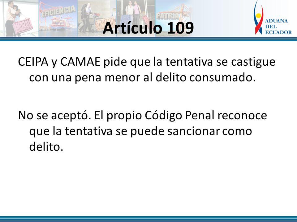 Artículo 109 CEIPA y CAMAE pide que la tentativa se castigue con una pena menor al delito consumado.